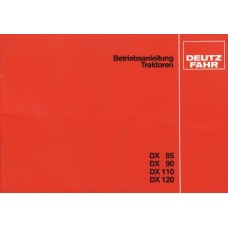 Deutz DX85 - DX90 - DX110 - DX120 Operators Manual