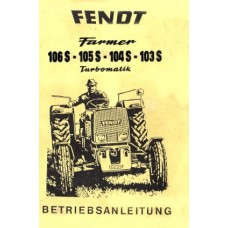 Fendt Farmer 103S - 104S - 105S - 106S Operators Manual