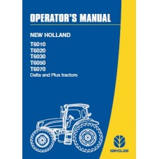 New Holland T6010 - T6020 - T6030 - T6050 - T6070 Delta and Plus - T6000 Series Operators Manual
