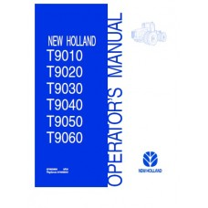 New Holland T9010 - T9020 - T9030 - T9040 - T9050 - T9060 - T9000 Series Operators Manual