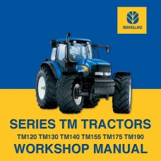 New Holland TM - TM120 - TM130 - TM140 - TM155 - TM175 - TM190 Workshop Manual