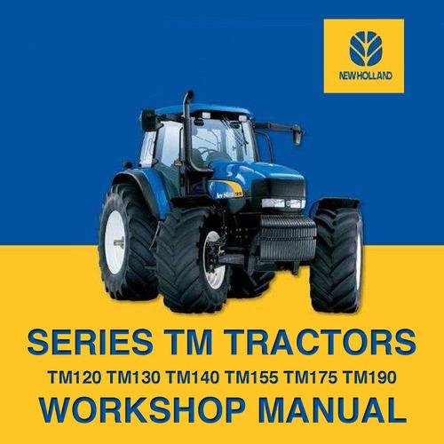 New Holland Tm - Tm120 - Tm130 - Tm140 - Tm155